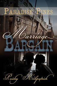 Marriage Bargain -- Paisley Kirkpatrick